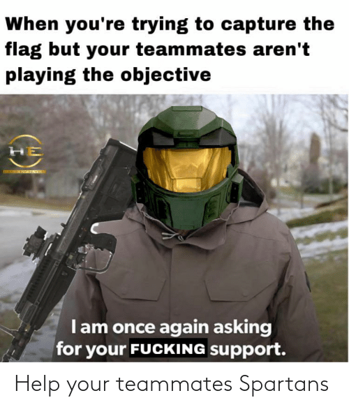Help: Help your teammates Spartans