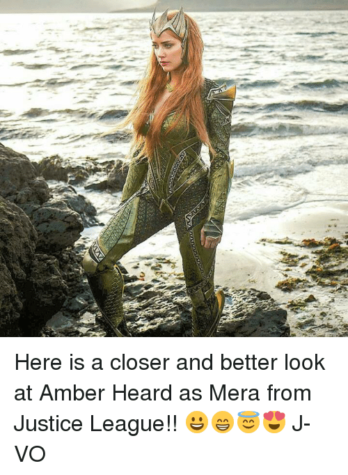 Better Look: Here is a closer and better look at Amber Heard as Mera from Justice League!! 😀😁😇😍 《J-VO》