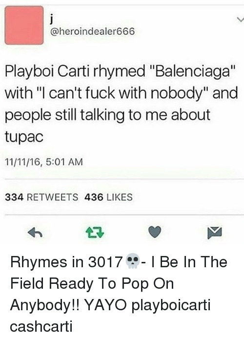 Memes, Playboi Carti, and Pop: @heroindealer666 Playboi Carti rhymed