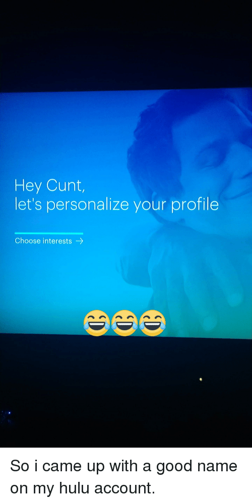 Hey Cunt Let's Personalize Your Profile Choose Interests