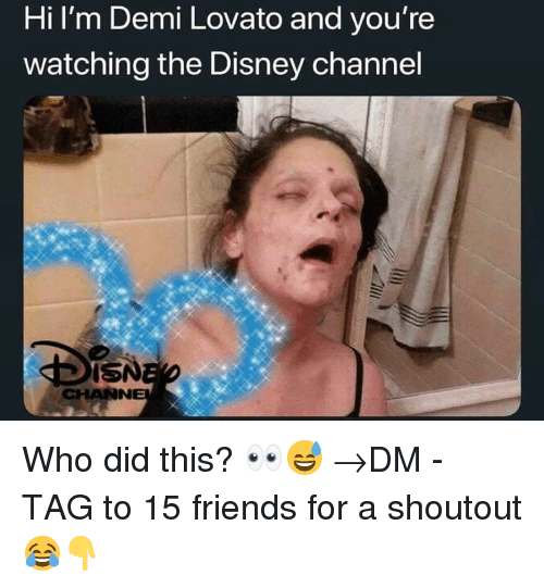 Demi Lovato, Disney, and Friends: Hi Im Demi Lovato and you're  watching the Disney channel  ISN  CHANN Who did this? 👀😅 →DM - TAG to 15 friends for a shoutout 😂👇