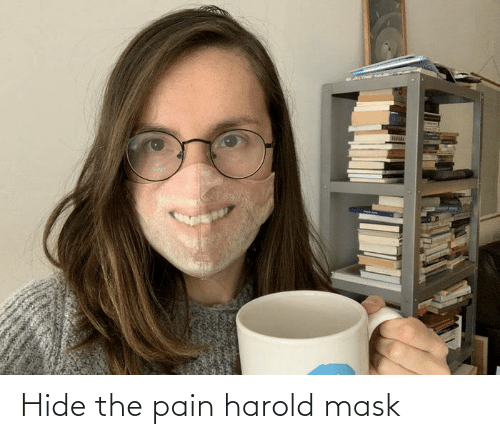 Mask: Hide the pain harold mask