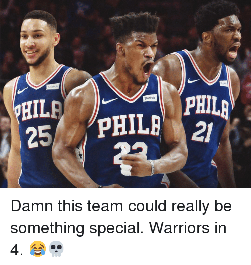 Nba, Warriors, and Stubhub: HIL  25 PHIL PHIL  StubHub  21 Damn this team could really be something special. Warriors in 4. 😂💀