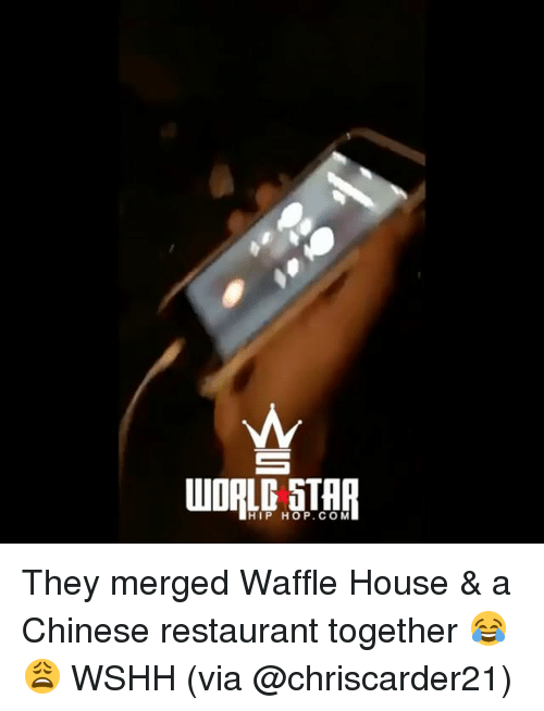 chinese restaurant: HIP HOP.COM They merged Waffle House & a Chinese restaurant together 😂😩 WSHH (via @chriscarder21)