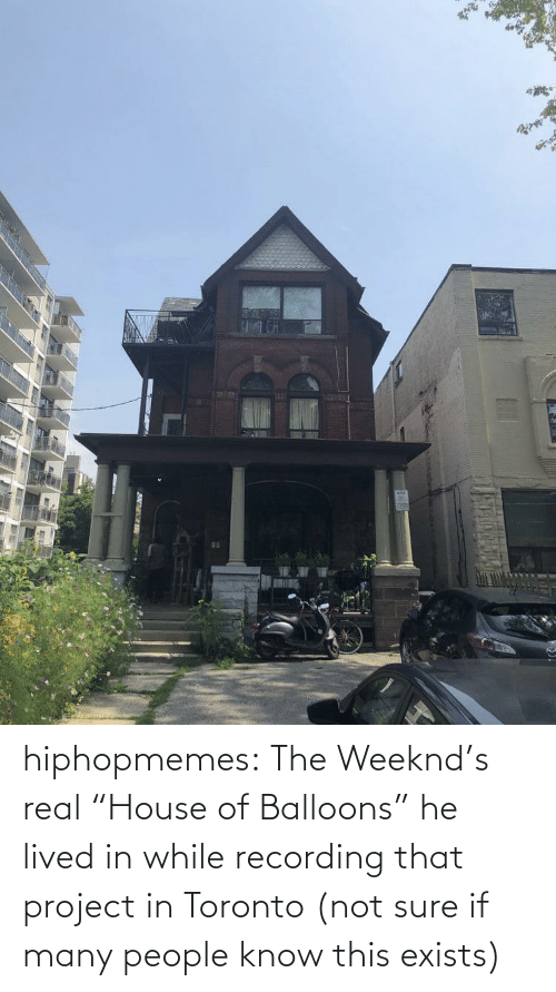 "Toronto: hiphopmemes:  The Weeknd's real ""House of Balloons"" he lived in while recording that project in Toronto (not sure if many people know this exists)"