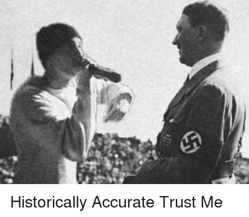 History, Trust Me, and Trust