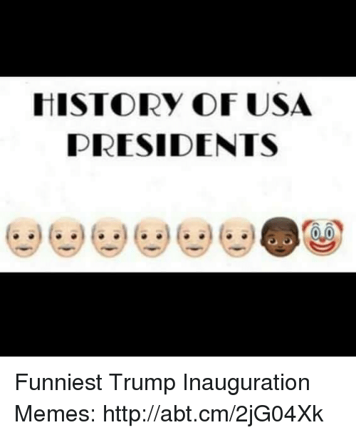 Funniest Trump: HISTORY OF USA  PRESIDENTS Funniest Trump Inauguration Memes: http://abt.cm/2jG04Xk
