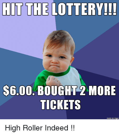 Lottery, Imgur, and Indeed: HIT THE LOTTERY!!  $6.00. BOUGHT 2 MORE  TICKETS  made on imgur High Roller Indeed !!