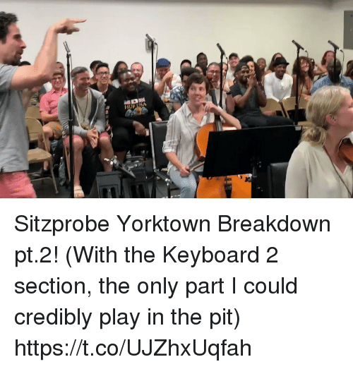 Memes, Keyboard, and 🤖: HOF USA Sitzprobe Yorktown Breakdown pt.2! (With the Keyboard 2 section, the only part I could credibly play in the pit) https://t.co/UJZhxUqfah