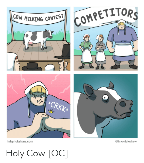 Holy: Holy Cow [OC]