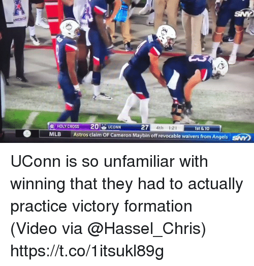 Astros: HOLYCROSS 20UCONN  MLB Astros claim OF Cameron Maybin off revocable waivers from Angels  27  4th 1:21  1st &10  SNY UConn is so unfamiliar with winning that they had to actually practice victory formation  (Video via @Hassel_Chris) https://t.co/1itsukl89g