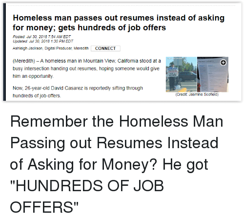 Homeless Man Passes Out Resumes Instead of Asking for Money Gets ...