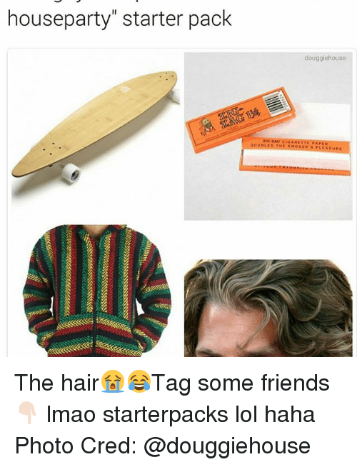 """rao: houseparty"""" starter pack  douggiehouse  zia RAO CIGARETTE FAPER  OUBLES THE PLEASUR The hair😭😂Tag some friends 👇🏻 lmao starterpacks lol haha Photo Cred: @douggiehouse"""