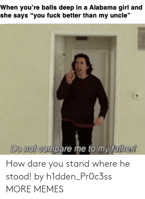 stand: How dare you stand where he stood! by h1dden_Pr0c3ss MORE MEMES