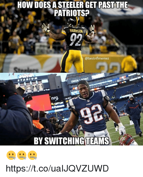 steeler: HOW DOES A STEELER GET PAST THE  PATRIOTS?  @bestnflmemez  UNION S DOINT  nrg  BY SWITCHING TEAMS 🤐🤐🤐 https://t.co/uaIJQVZUWD