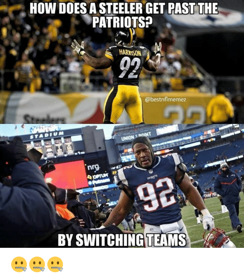 steeler: HOW DOES A STEELER GET PAST THE  PATRIOTSA  HARRISON  02  @bestnflmemez  nrg  BY SWITCHING TEAMS 🤐🤐🤐