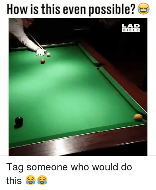 Bibled: How is this even possible?  LAD  BIBLE  BIBL E Tag someone who would do this 😂😂