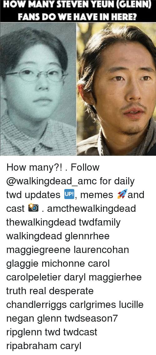 Carols: HOW MANY STEVEN YEUN  (GLENN)  FANS DO WE HAVE IN HERE? How many?! . Follow @walkingdead_amc for daily twd updates 🆙, memes 🚀and cast 📸 . amcthewalkingdead thewalkingdead twdfamily walkingdead glennrhee maggiegreene laurencohan glaggie michonne carol carolpeletier daryl maggierhee truth real desperate chandlerriggs carlgrimes lucille negan glenn twdseason7 ripglenn twd twdcast ripabraham caryl