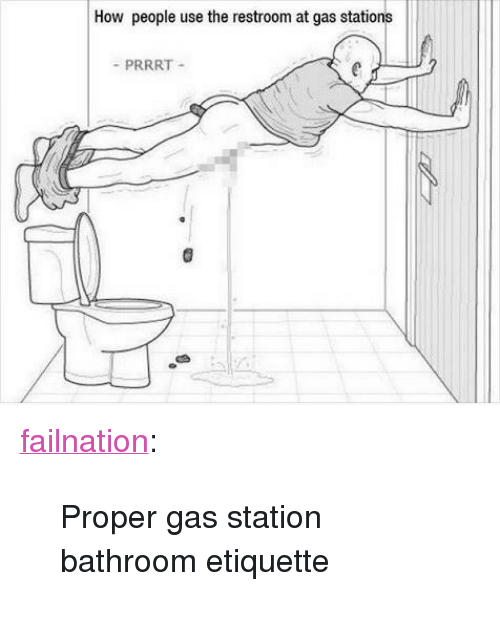 Tumblr, Blog, and Gas Station: How people use the restroom at gas stations