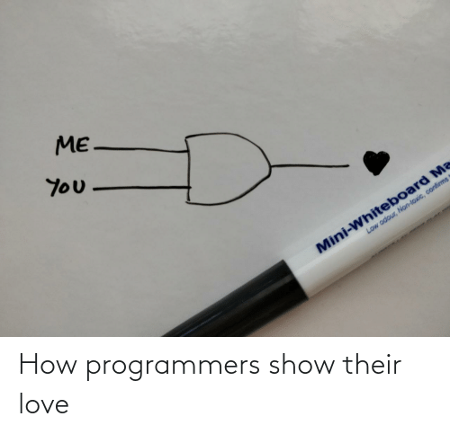 show: How programmers show their love
