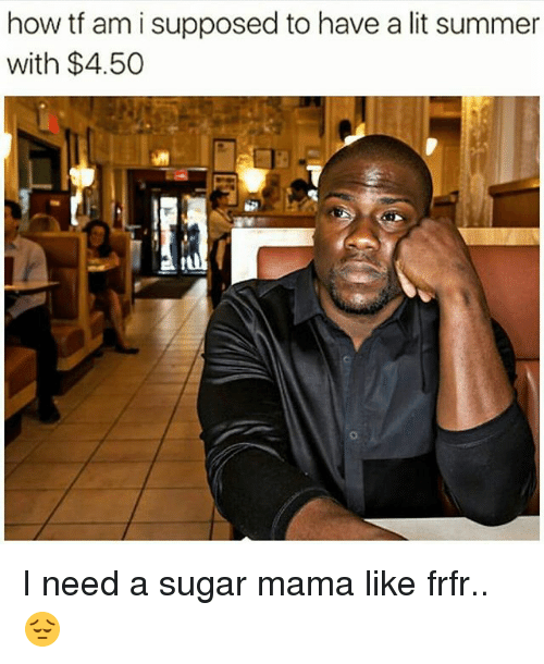 I am looking for a sugar mama