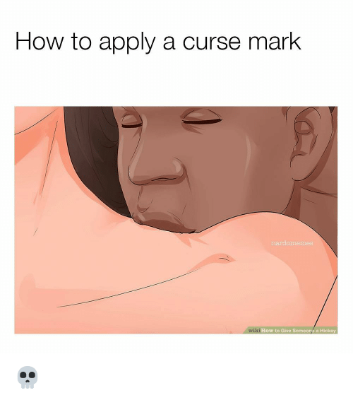 Naruto, How To, and Wiki: How to apply a curse mark  mardomemes  wiki How to Give Someons a Hickey 💀