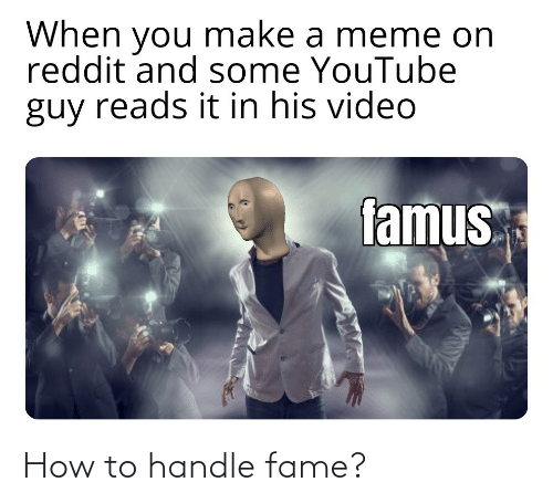 Handle Fame: How to handle fame?