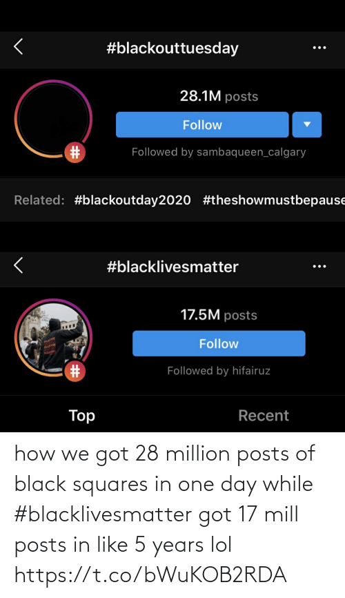 squares: how we got 28 million posts of black squares in one day while #blacklivesmatter got 17 mill posts in like 5 years lol https://t.co/bWuKOB2RDA