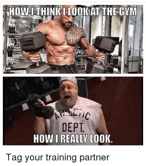 Gym, Memes, and 🤖: HOWITHINK IL001 AT THE GYM  DEPT  HOWI REALLY LOOK Tag your training partner