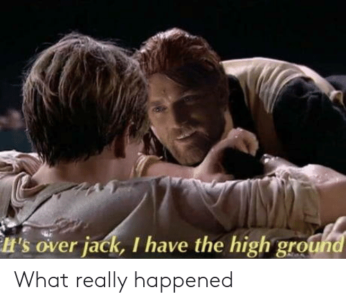 What Really Happened: H's over jack, I have the high gro What really happened