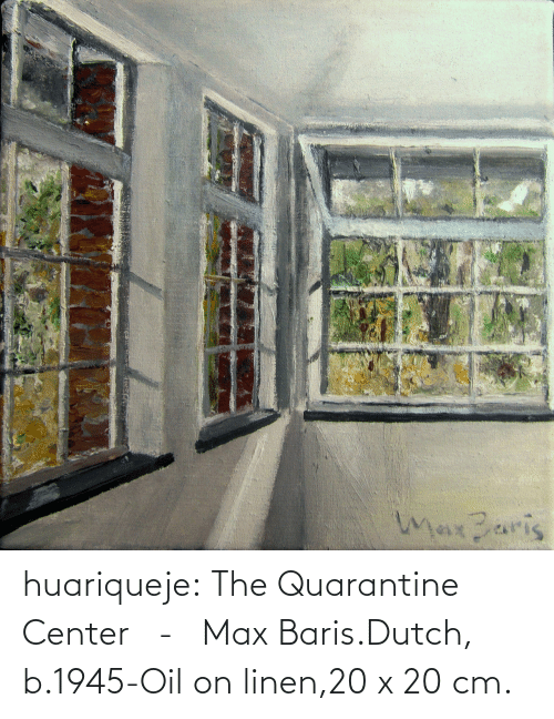 oil: huariqueje:  The Quarantine Center   -   Max Baris.Dutch, b.1945-Oil on linen,20 x 20 cm.