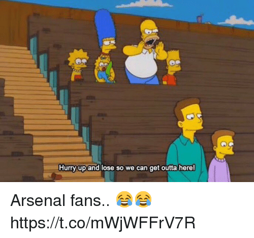 Arsenal, Soccer, and Outta: Hurry up and lose so we can get outta here! Arsenal fans.. 😂😂 https://t.co/mWjWFFrV7R