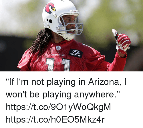 "Memes, Arizona, and Hyundai: HYUNDAI  ALS ""If I'm not playing in Arizona, I won't be playing anywhere."" https://t.co/9O1yWoQkgM https://t.co/h0EO5Mkz4r"