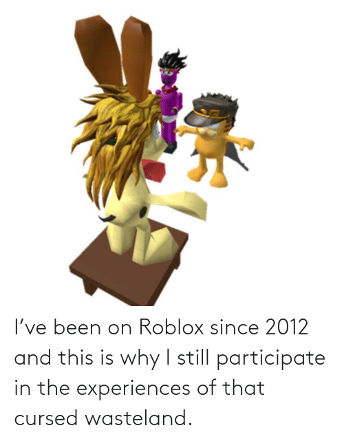 Experiences: I've been on Roblox since 2012 and this is why I still participate in the experiences of that cursed wasteland.