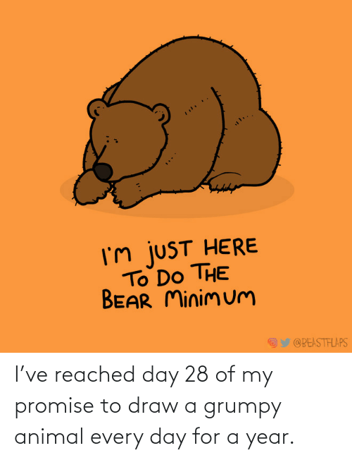 year: I've reached day 28 of my promise to draw a grumpy animal every day for a year.