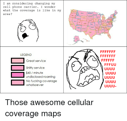 I Am Considering Changing My Cell Phone Carrier I Wonder ... Cell Phone Maps on cell service, social media map, call phone map, crash landing map, us mail map, cell phones and driving articles, cellular network map, formula for map, phone on map, flashlight map, phone code map, locate mobile number on map, at&t wireless coverage map, phone tracker map, wireless phone service map, phone locator map,