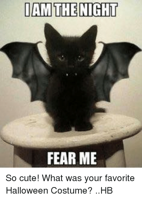 I Am The Night: I AM THE NIGHT  FEAR ME So cute! What was your favorite Halloween Costume? ..HB