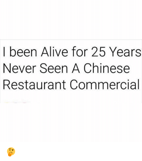 chinese restaurant: I been Alive for 25 Years  Never Seen A Chinese  Restaurant Commercial 🤔