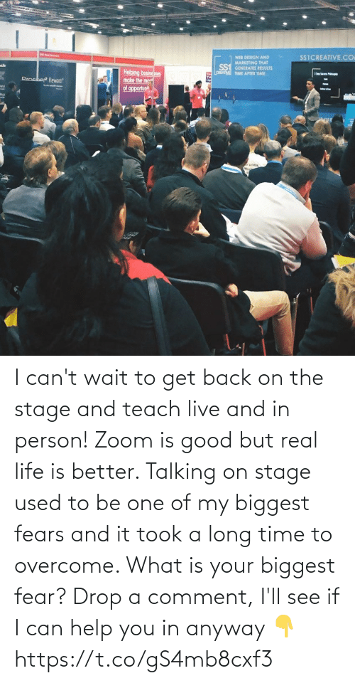 Fear: I can't wait to get back on the stage and teach live and in person! Zoom is good but real life is better.   Talking on stage used to be one of my biggest fears and it took a long time to overcome. What is your biggest fear? Drop a comment, I'll see if I can help you in anyway 👇 https://t.co/gS4mb8cxf3