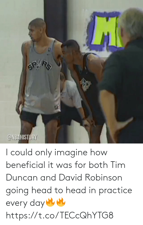 Could: I could only imagine how beneficial it was for both Tim Duncan and David Robinson going head to head in practice every day🔥🔥 https://t.co/TECcQhYTG8