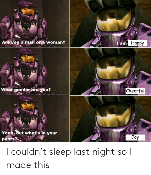 Sleep: I couldn't sleep last night so I made this