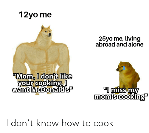 How To: I don't know how to cook
