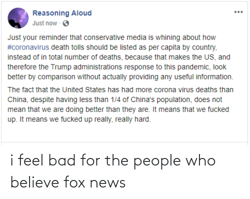 fox: i feel bad for the people who believe fox news