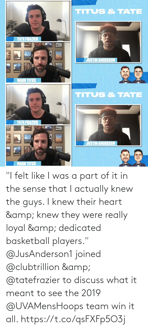 """knew: """"I felt like I was a part of it in the sense that I actually knew the guys. I knew their heart & knew they were really loyal & dedicated basketball players.""""  @JusAnderson1 joined @clubtrillion & @tatefrazier to discuss what it meant to see the 2019 @UVAMensHoops team win it all. https://t.co/qsFXFp5O3j"""