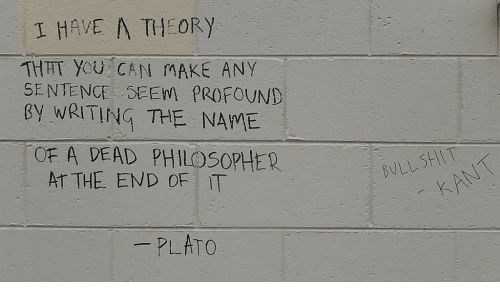 Shit, Plato, and Can: I HAVE A THEORY  THET YoU CAN MAKE ANY  SENTENCE SEEW PROFOUND  BY WRITING THE NAWE  OF A DEAD PHILOSOPHER  SHIT (イ·  BULI,  AT THE END OF IT  PLATO