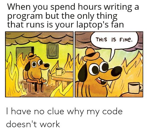My Code Doesnt Work: I have no clue why my code doesn't work