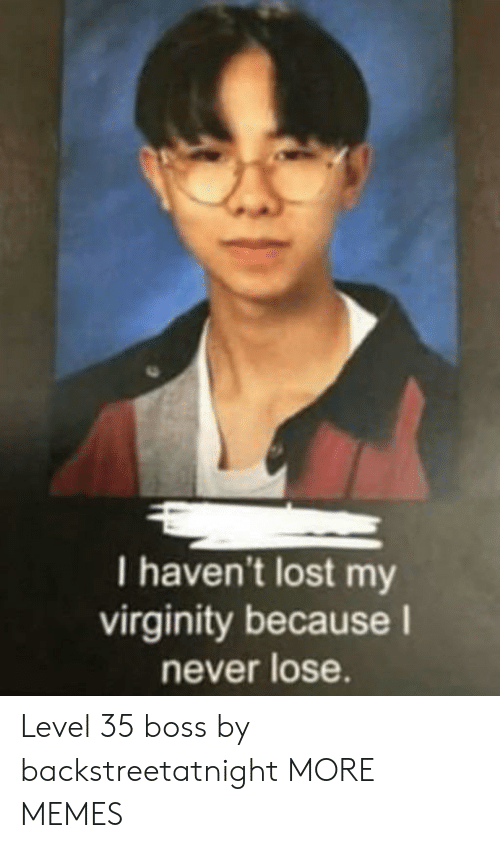 Dank, Memes, and Target: I haven't lost my virginity because I
