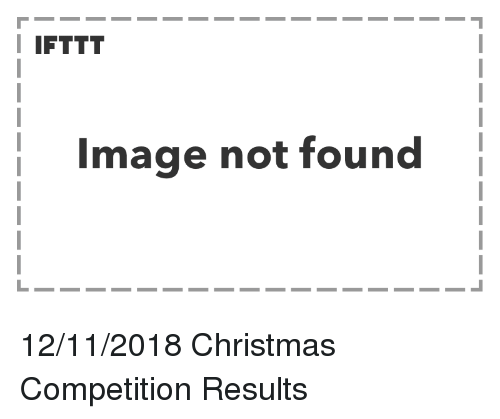 Christmas, Image, and  Not Found: I IFTTT  Image not found 12/11/2018 Christmas Competition Results