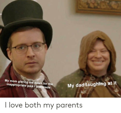 Parents: I love both my parents