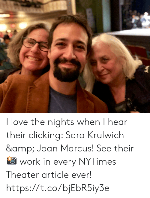 Joan: I love the nights when I hear their clicking: Sara Krulwich & Joan Marcus! See their 📸 work in every NYTimes Theater article ever! https://t.co/bjEbR5iy3e
